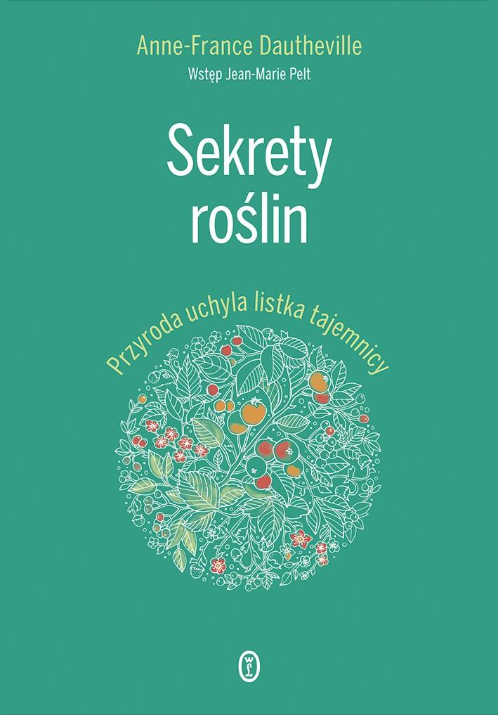 sekrety roślin, edukacja, czytanie, książki, przyroda, architektura krajobrazu, natura, agnieszkagertnerblog, Agnieszka Gertner